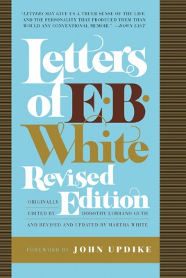 Letters of E. B. White, Revised Edition by E. B. White from HarperCollins Publishers LLC (US) in Language & Dictionary category
