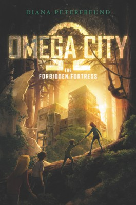 Omega City: The Forbidden Fortress by Diana Peterfreund from  in  category