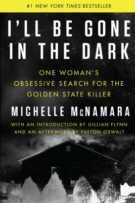 I'll Be Gone in the Dark by Michelle McNamara from HarperCollins Publishers LLC (US) in Law category