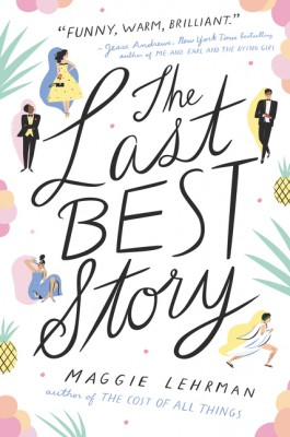 The Last Best Story by Maggie Lehrman from HarperCollins Publishers LLC (US) in General Novel category