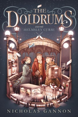 The Doldrums and the Helmsley Curse by Nicholas Gannon from HarperCollins Publishers LLC (US) in Teen Novel category
