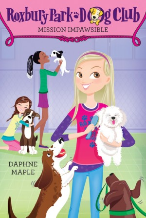 Roxbury Park Dog Club #1: Mission Impawsible by Daphne Maple from HarperCollins Publishers LLC (US) in Chick-Lit category