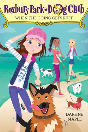 Roxbury Park Dog Club #2: When the Going Gets Ruff by Daphne Maple from HarperCollins Publishers LLC (US) in Chick-Lit category