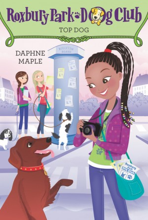Roxbury Park Dog Club #3: Top Dog by Daphne Maple from HarperCollins Publishers LLC (US) in Chick-Lit category