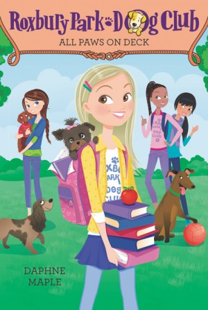Roxbury Park Dog Club #4: All Paws on Deck by Daphne Maple from HarperCollins Publishers LLC (US) in Chick-Lit category