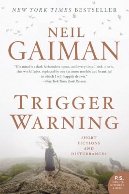 Trigger Warning by Neil Gaiman from HarperCollins Publishers LLC (US) in General Novel category