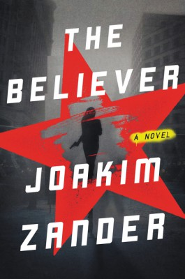The Believer by Joakim Zander from HarperCollins Publishers LLC (US) in General Novel category