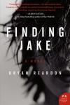 Finding Jake by Bryan Reardon from  in  category