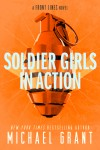 Soldier Girls in Action by Michael Grant from  in  category