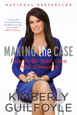 Making the Case by Kimberly Guilfoyle from HarperCollins Publishers LLC (US) in Business & Management category