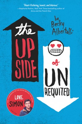 The Upside of Unrequited by Becky Albertalli from HarperCollins Publishers LLC (US) in General Novel category