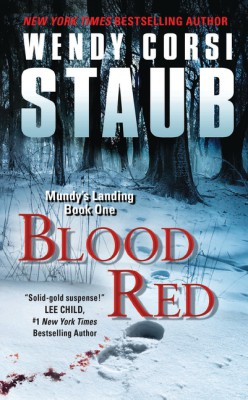 Blood Red by Wendy Corsi Staub from HarperCollins Publishers LLC (US) in General Novel category