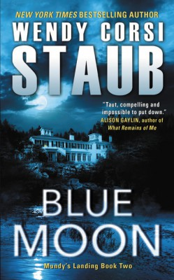 Blue Moon by Wendy Corsi Staub from HarperCollins Publishers LLC (US) in General Novel category