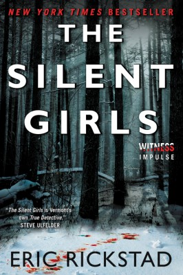 The Silent Girls by Eric Rickstad from HarperCollins Publishers LLC (US) in General Novel category