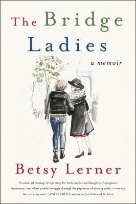 The Bridge Ladies by Betsy Lerner from  in  category