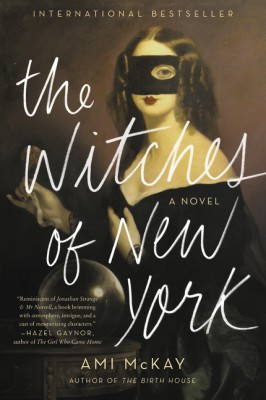The Witches of New York by Ami McKay from  in  category