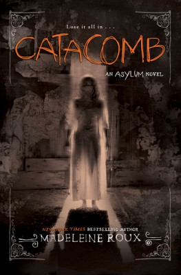 Catacomb by Madeleine Roux from HarperCollins Publishers LLC (US) in General Novel category