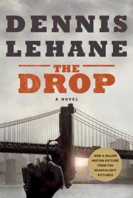 The Drop by Dennis Lehane from HarperCollins Publishers LLC (US) in General Novel category