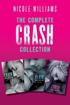 The Complete Crash Collection by Nicole Williams from HarperCollins Publishers LLC (US) in Teen Novel category