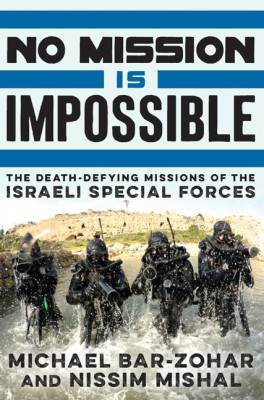 No Mission Is Impossible by Nissim Mishal from HarperCollins Publishers LLC (US) in Politics category