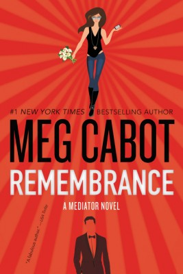 Remembrance by Meg Cabot from HarperCollins Publishers LLC (US) in General Novel category