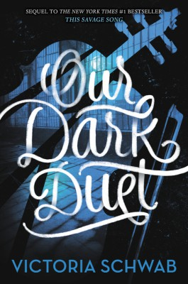 Our Dark Duet by Victoria Schwab from  in  category