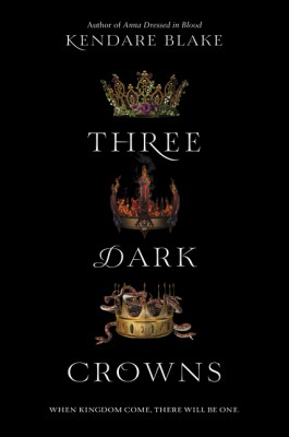 Three Dark Crowns by Kendare Blake from HarperCollins Publishers LLC (US) in General Novel category
