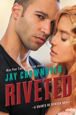 Riveted by Jay Crownover from HarperCollins Publishers LLC (US) in Romance category