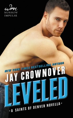 Leveled by Jay Crownover from HarperCollins Publishers LLC (US) in Romance category