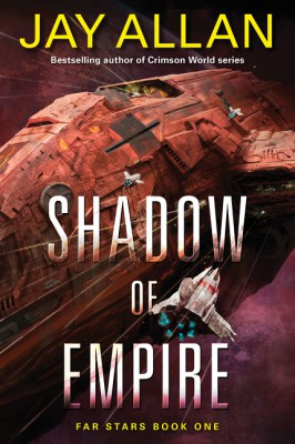 Shadow of Empire by Jay Allan from HarperCollins Publishers LLC (US) in General Novel category