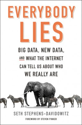 Everybody Lies by Seth Stephens-Davidowitz from HarperCollins Publishers LLC (US) in Engineering & IT category