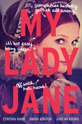 My Lady Jane by Jodi Meadows from HarperCollins Publishers LLC (US) in General Novel category
