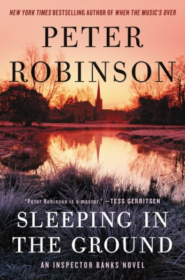 Sleeping in the Ground by Peter Robinson from HarperCollins Publishers LLC (US) in General Novel category