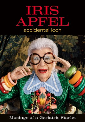 Iris Apfel by Iris Apfel from HarperCollins Publishers LLC (US) in Motivation category