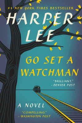 Go Set a Watchman by Harper Lee from HarperCollins Publishers LLC (US) in General Novel category