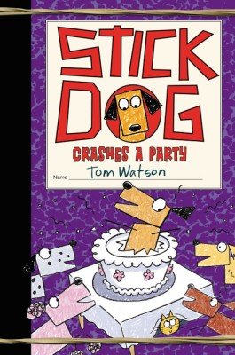 Stick Dog Crashes a Party by Tom Watson from HarperCollins Publishers LLC (US) in Teen Novel category