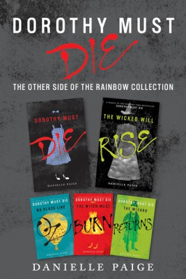 Dorothy Must Die: The Other Side of the Rainbow Collection by Danielle Paige from HarperCollins Publishers LLC (US) in Teen Novel category