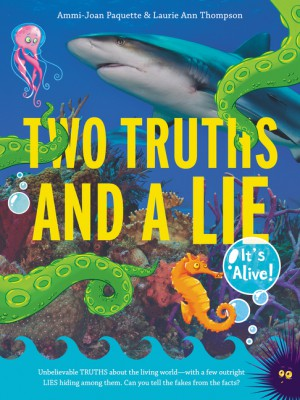 Two Truths and a Lie: It's Alive! by Laurie Ann Thompson from HarperCollins Publishers LLC (US) in Teen Novel category