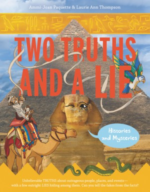 Two Truths and a Lie: Histories and Mysteries by Laurie Ann Thompson from HarperCollins Publishers LLC (US) in Teen Novel category
