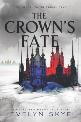 The Crown's Fate by Evelyn Skye from HarperCollins Publishers LLC (US) in General Novel category