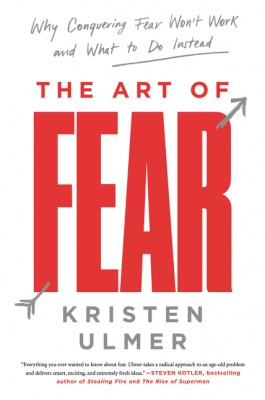 The Art of Fear by Kristen Ulmer from HarperCollins Publishers LLC (US) in Motivation category