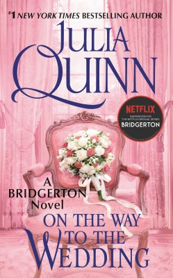 On the Way to the Wedding with 2nd Epilogue by Julia Quinn from HarperCollins Publishers LLC (US) in Romance category