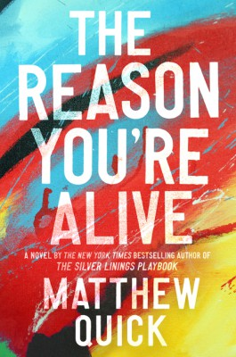 The Reason You're Alive by Matthew Quick from HarperCollins Publishers LLC (US) in Family & Health category