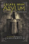 Escape from Asylum by Madeleine Roux from  in  category