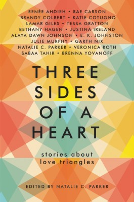 Three Sides of a Heart: Stories About Love Triangles by Brenna Yovanoff from HarperCollins Publishers LLC (US) in General Novel category