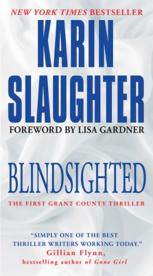 Blindsighted by Karin Slaughter from HarperCollins Publishers LLC (US) in General Novel category