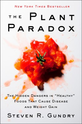 The Plant Paradox by Dr. Steven R. Gundry, M.D. from HarperCollins Publishers LLC (US) in Family & Health category