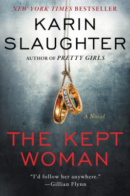 The Kept Woman by Karin Slaughter from HarperCollins Publishers LLC (US) in General Novel category