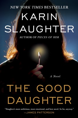 The Good Daughter by Karin Slaughter from HarperCollins Publishers LLC (US) in General Novel category