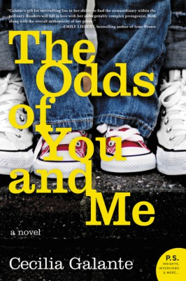 The Odds of You and Me by Cecilia Galante from HarperCollins Publishers LLC (US) in Family & Health category